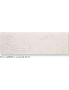 Meltemi Bianco INSERTO B 25 x 75
